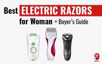 Best Electric Razors for Women 2017 – Buyer's Guide