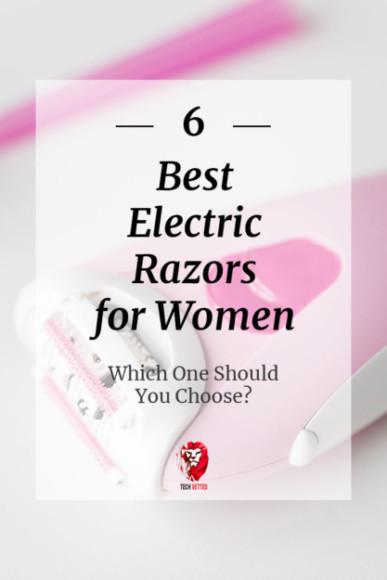 best ladies electric razors